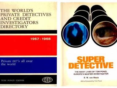A dx - Raccolta dei migliori investigatori degli anni '60 - A sx - Libro sulla vita di Tom Ponzi